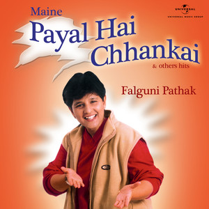 Maine Payal Hai Chhankai & Other Hits