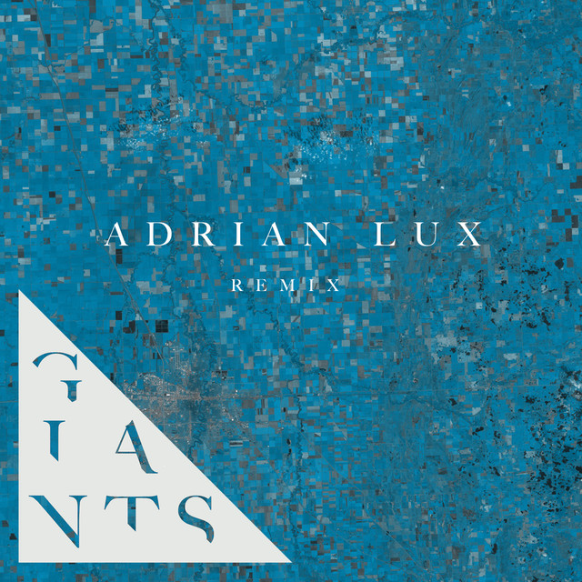 Giants (Adrian Lux Remix)