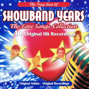 Showband Years - The Love Songs Collection
