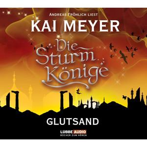 Die Sturmkönige - Glutsand [Folge 3] Hörbuch kostenlos