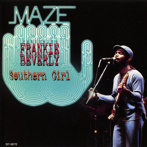 Maze Frankie Beverly I Wanna Be With You cover