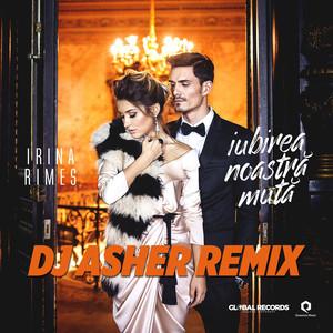 Iubirea Noastra Muta (DJ Asher Remix) Albümü