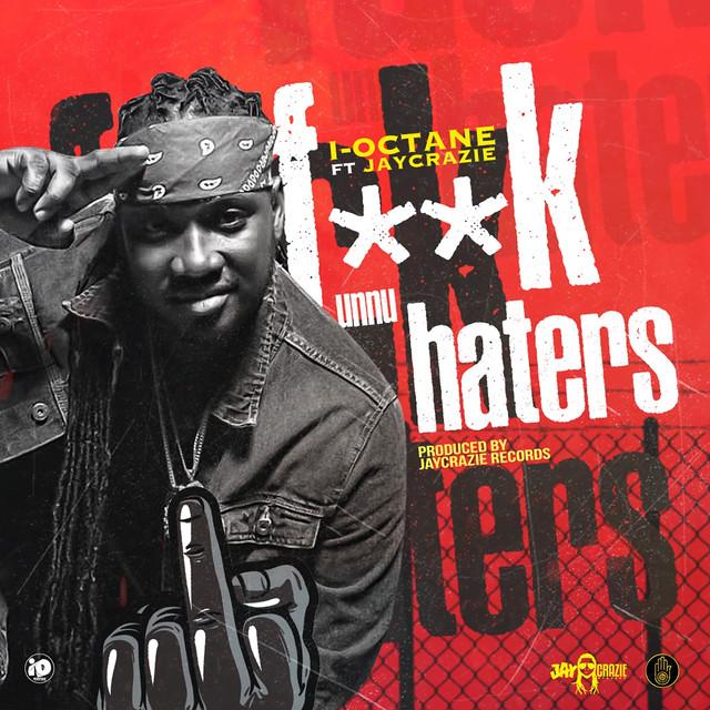 F Unnu Haters (feat. JayCrazie)