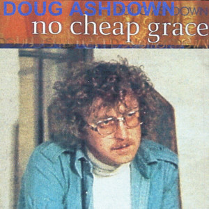 No Cheap Grace - Doug Ashdown