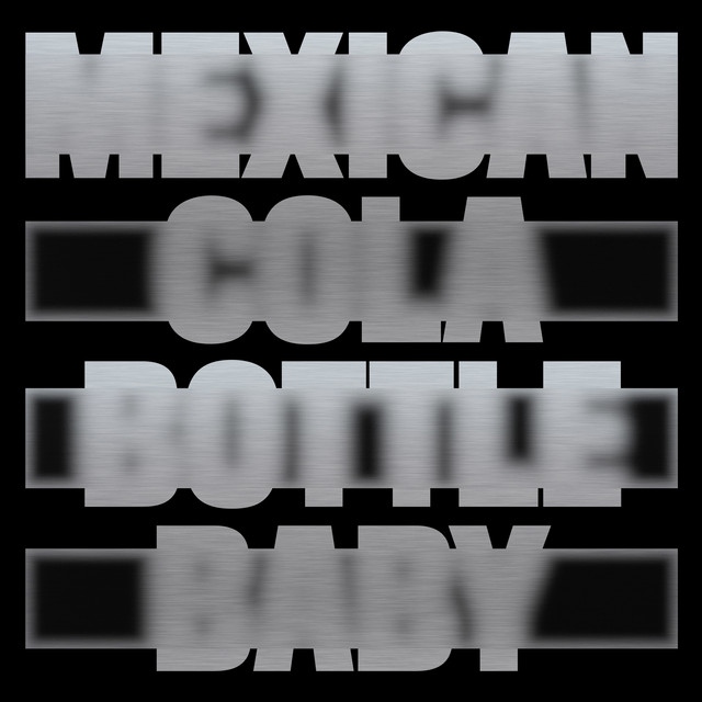Mexican Cola Bottle Baby