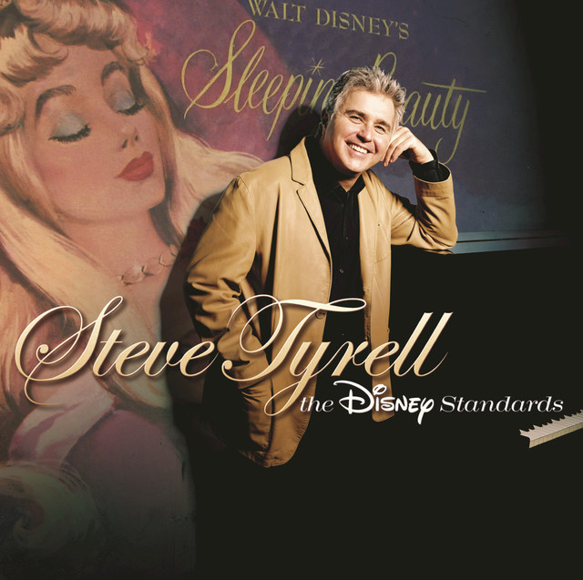 Steve Tyrell: The Disney Standards (International Version)