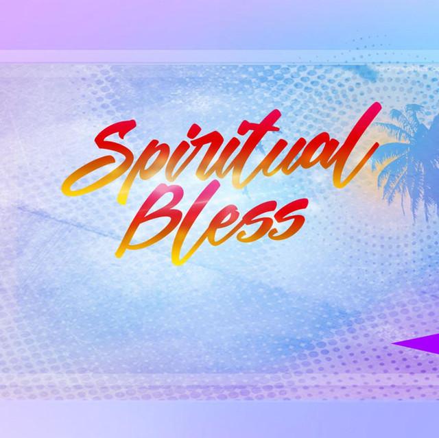 Spiritual Bless