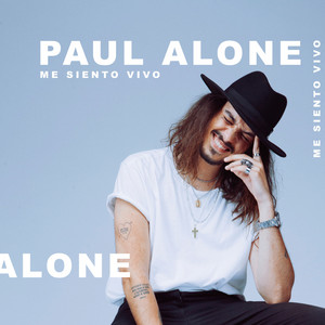 Me siento vivo - Paul Alone