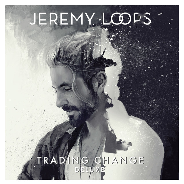 Album cover for Trading Change (Deluxe Edition) by Jeremy Loops