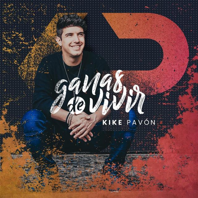 Album cover for Ganas de Vivir by Kike Pavón