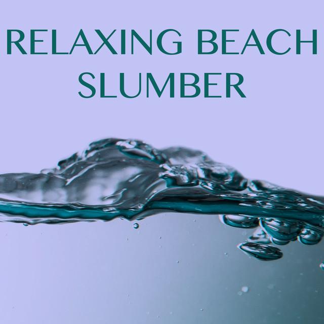 Relaxing Beach Slumber Albumcover