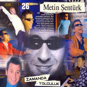 Metin Şentürk'le Zamanda Yolculuk Albümü
