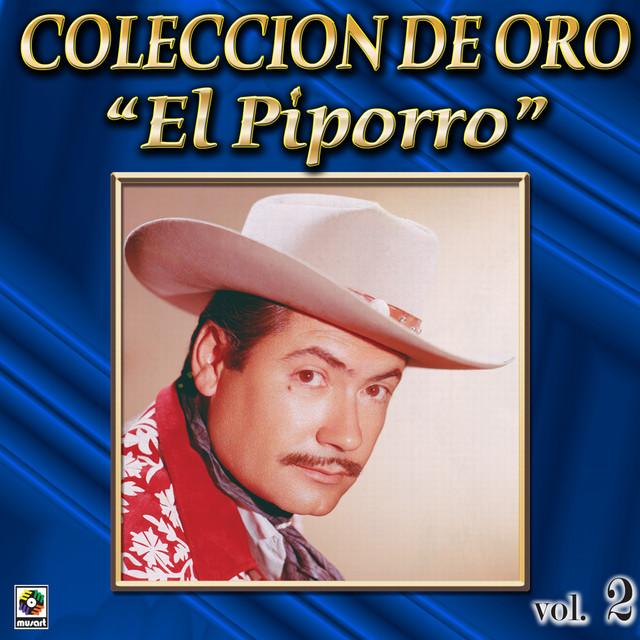 El Piporro Coleccion De Oro, Vol. 2 - Esta Noche Tu Vendras