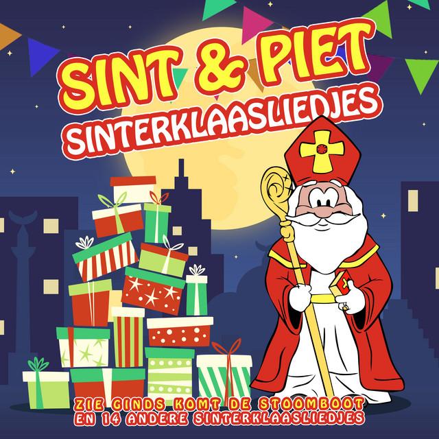 Sinterklaasliedjes 2019 (Zie Ginds Komt De Stoomboot en 14 andere Sinterklaasliedjes)