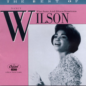 The Best Of Nancy Wilson - The Jazz And Blues Sessions album