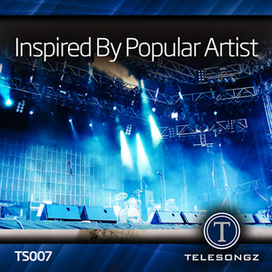 Inspired by Popular Artist -
