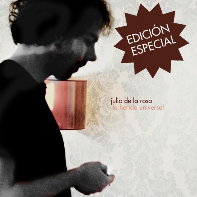 La Herida Universal (Deluxe Edition)
