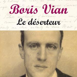 Le déserteur - Boris Vian