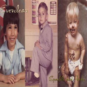 Sparkle And Fade - Everclear