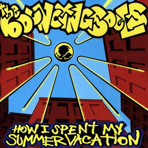 How I Spent My Summer Vacation - Bouncing Souls