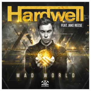 Hardwell  Jake Reese Mad World cover