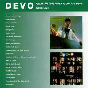 Q: Are We Not Men? A: We Are Devo / Devo Live album