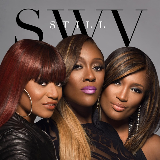 Album cover for Still by SWV