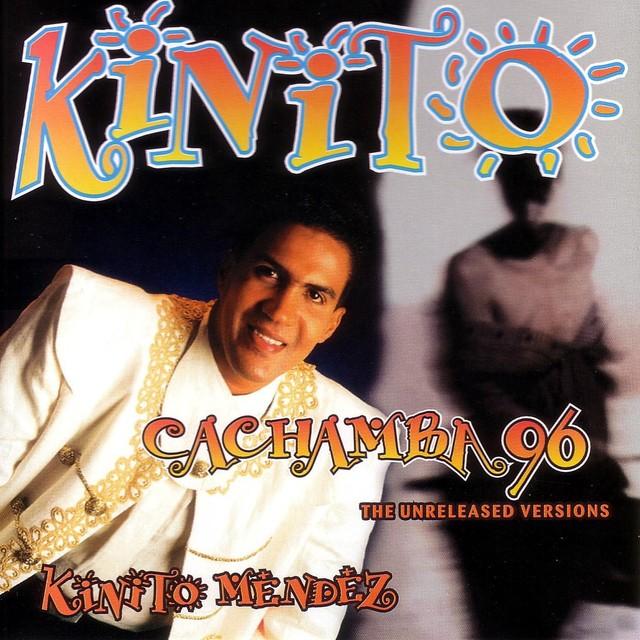 Kinito: Cachamba 96