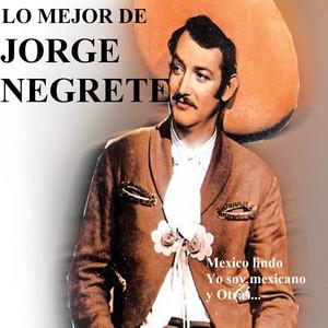Lo Mejor de Jorge Negrete album