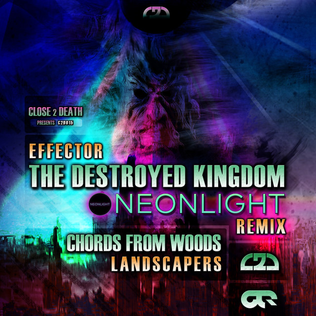 The Destroyed Kingdom Neonlight Remix Chords From Woods By