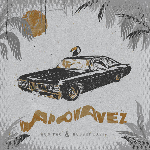 Album cover for vapowavez by Wun Two, Hubert Daviz