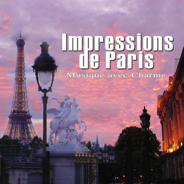 Impressions de Paris - Musique Avec Charme