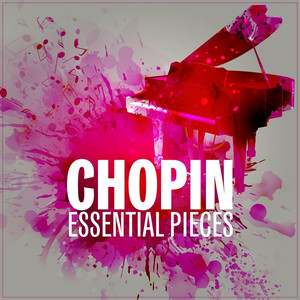 Chopin Essential Pieces Albümü