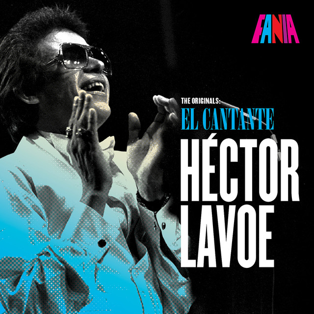 Héctor Lavoe Hector Lavoe El Cantante -The Originals album cover