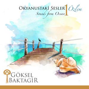 Okyanustaki Sesler, Vol. 1 / Özlem Albümü