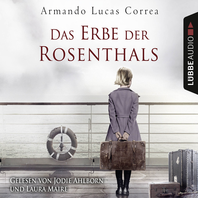 Das Erbe der Rosenthals (Gekürzt)