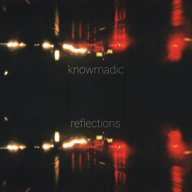 Album cover for reflections by Knowmadic