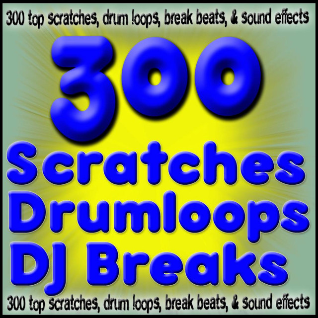 300 Scratches Drum Loops, Beats, Ringtones & DJ SFX by Royalty Free