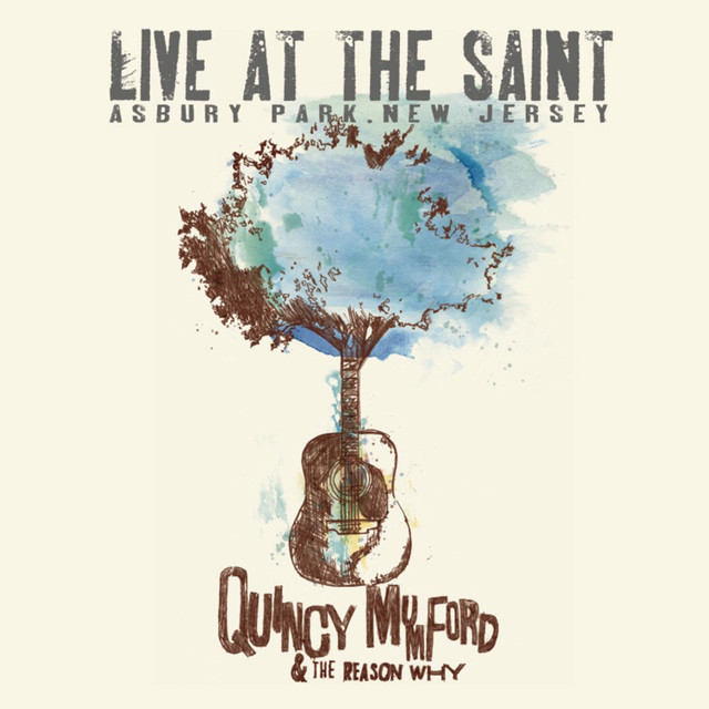 Quincy Mumford & The Reason Why