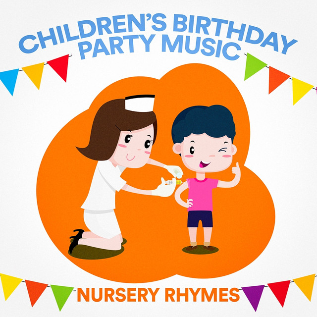 Childrens Birthday Party Music Nursery Rhymes By Nursery Rhymes