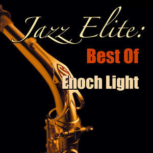 Jazz Elite: Best Of Enoch Light album