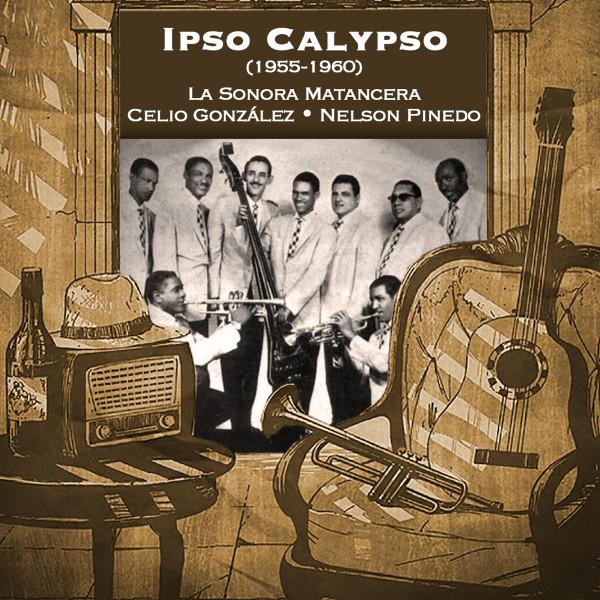 Ipso Calypso (1955-1960)