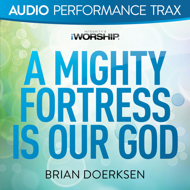 A Mighty Fortress Is Our God (Audio Performance Trax)