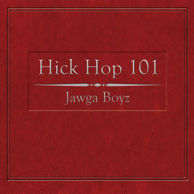 Hick Hop 101
