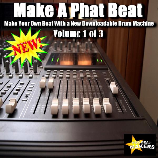 Make A Phat Beat