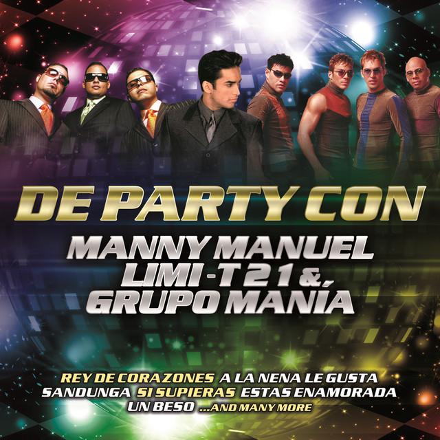 De Party Con Manny Manuel, Limi-T 21 & Grupo Manía