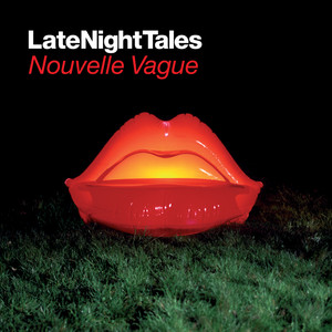 Late Night Tales: Nouvelle Vague (Sampler)