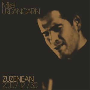 Zuzenean - Mikel Urdangarin