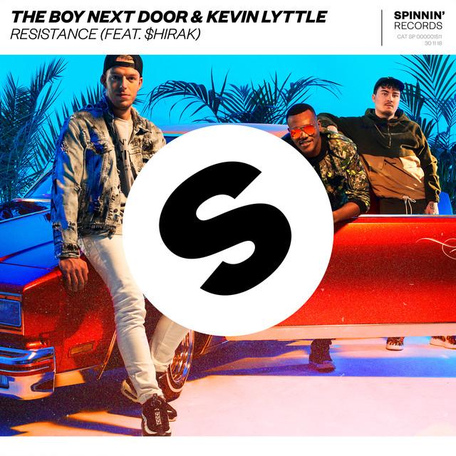 The Boy Next Door & Kevin Lyttle & $hirak - Resistance (feat. $hirak)