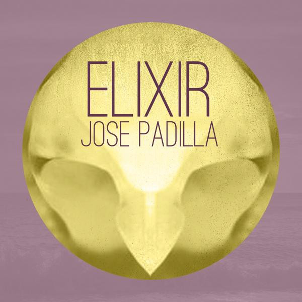Elixir - Jose Padilla